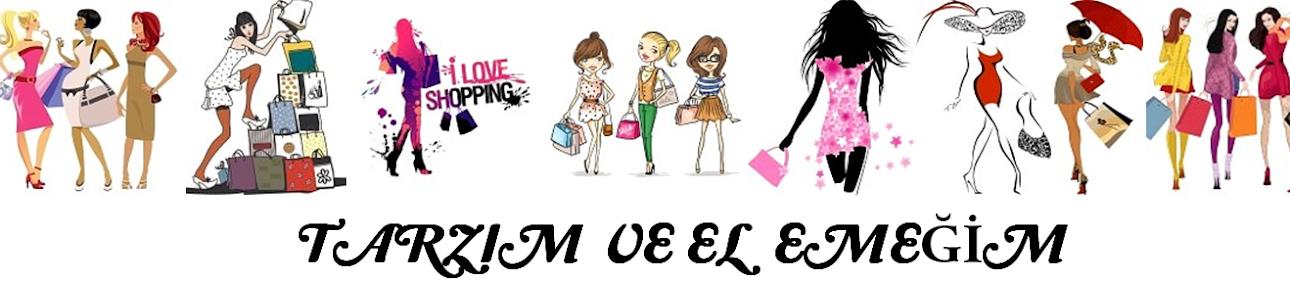 Tarzım ve El Emeğim/ Makyaj ve Moda Blogu