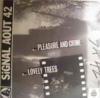 Signal Aout 42- Pleasure and Crime 12''