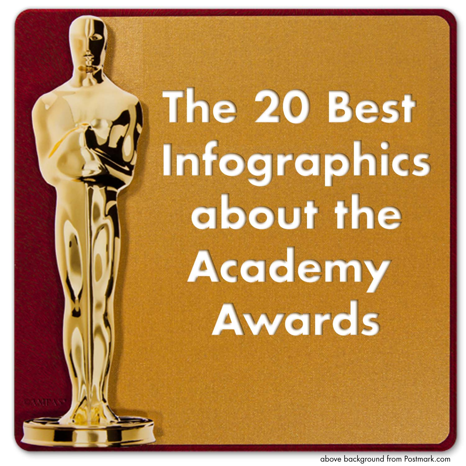 The 20 Best Academy Award And Oscars Infographics In One Place