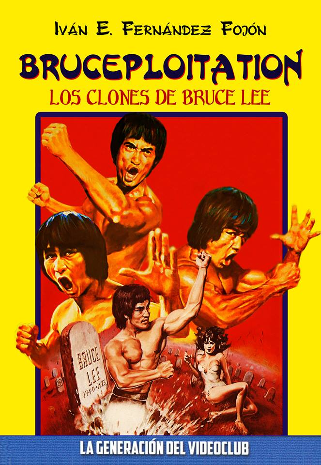 Bruceploitation. Los Clones de Bruce Lee