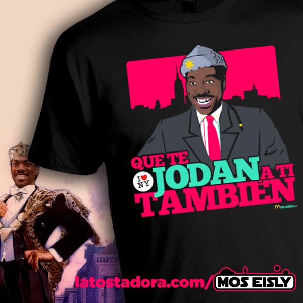 camiseta que te jodan a ti tambien eddie murphy el principe de zamunda