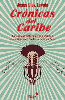 La fabulosa historia de un asturiano que emigró para fundar la radio en Cuba