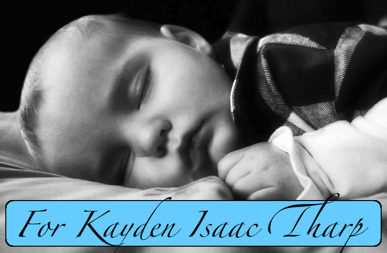 For Kayden Isaac Tharp