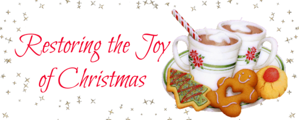 Restoring The Joy of Christmas