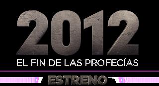 2012 EL FIN DE LAS PROFECIAS