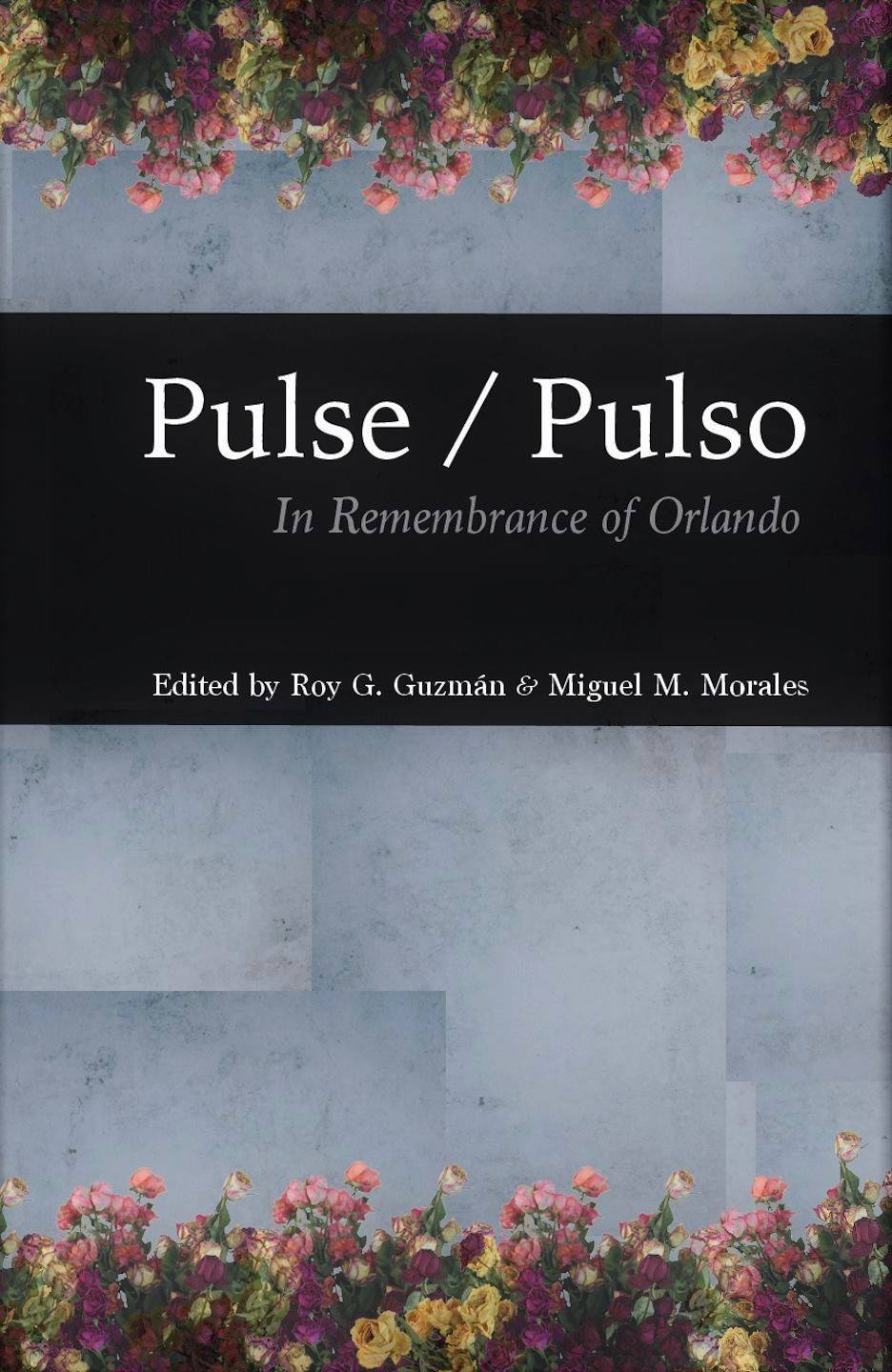 Pulse/Pulso: In Remembrance of Orlando