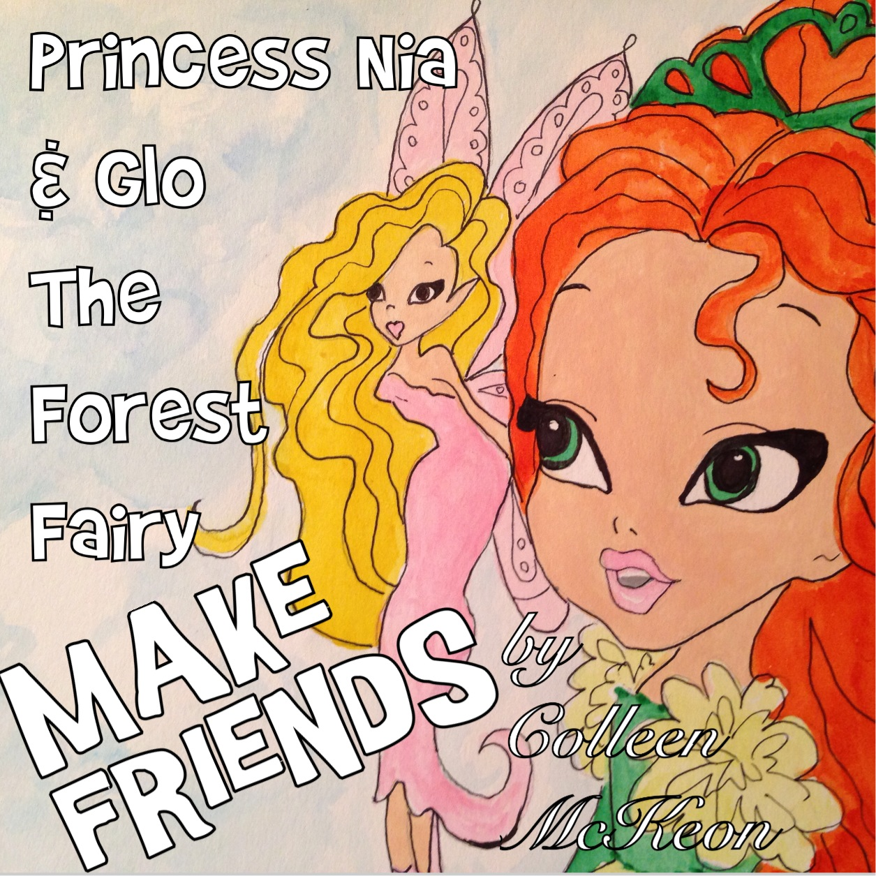 """PRINCESS NIA AND GLO THE FOREST FAIRY MAKE FRIENDS!"""