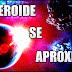 Un Asteroide Se Aproximará Peligrosamente A La Tierra