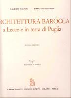 Architettura barocca a lecce e in terra di puglia , con m.calvesi