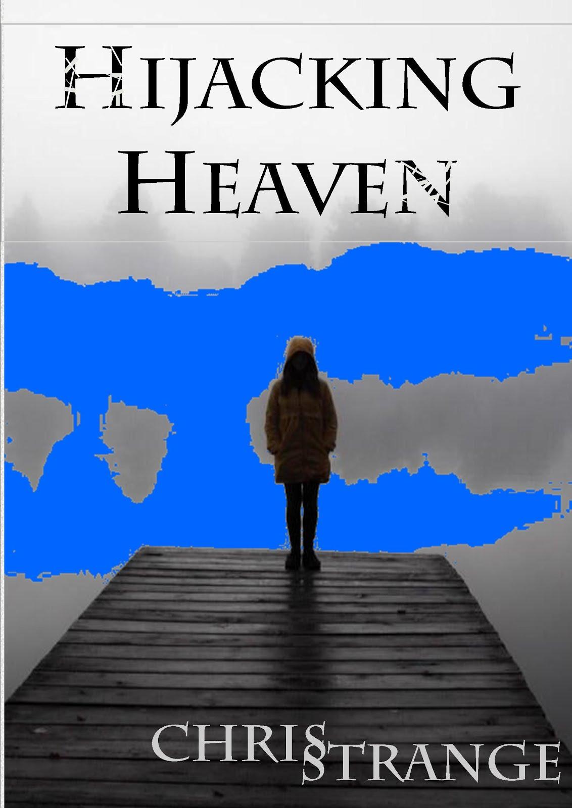 Hijacking Heaven