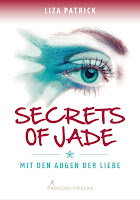 http://www.amazon.de/Secrets-Jade-Mit-Augen-Liebe/dp/3944788338/ref=sr_1_5_twi_har_1?ie=UTF8&qid=1442068365&sr=8-5&keywords=secrets+of+jade