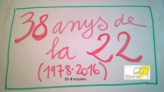 38 anys de la 22. Memòria del 2015·2016