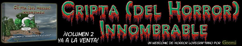 CRIPTA (del Horror) INNOMBRABLE - Webcmic lovecraftiano, por Goomi