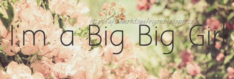 Big Big Girl