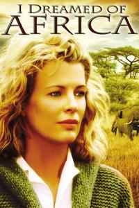 Watch I Dreamed of Africa Online Free in HD