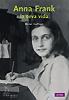 MARIAN HOEFNAGEL, Anna Frank. El seu diari. Editorial La Mar de Fàcil / Col·lecció Aktual.