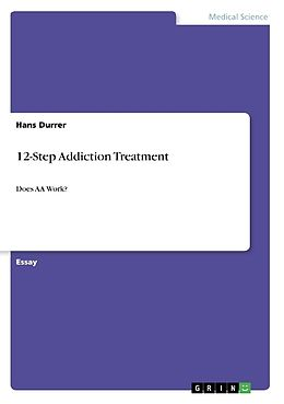 12-Step Addiction Treatment