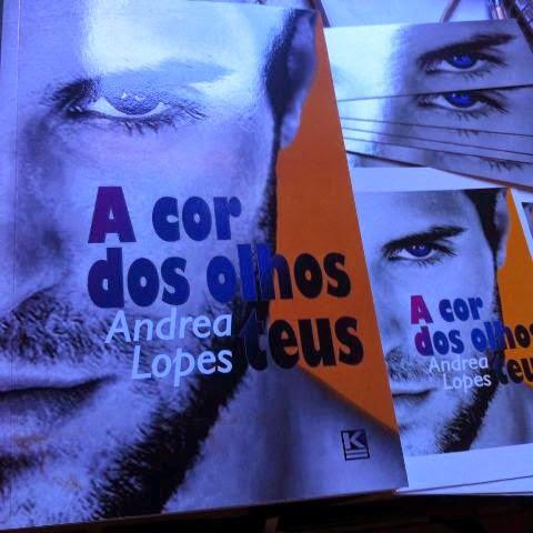Capa do livro A Cor dos Olhos Teus, da autora Andrea Lopes