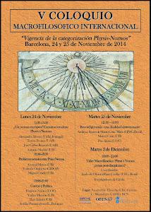V Coloquio Macrofilosófico. Barcelona 24 y 25 Noviembre y 2 Diciembre