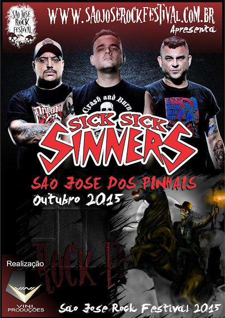 Sick Sick Sinners no São José Rock Festival 2015