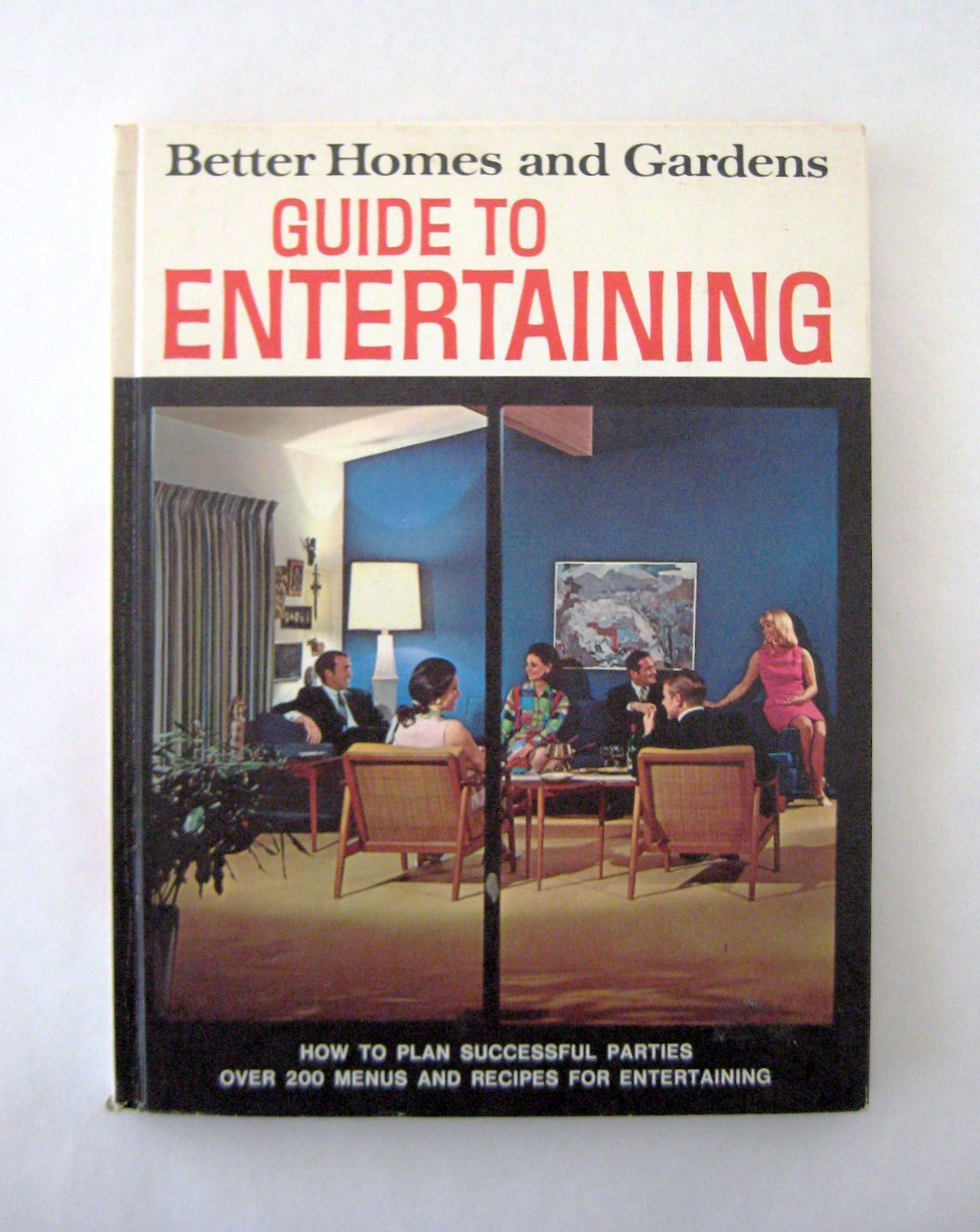 Joe 39 S Addiction 1969 Better Homes Gardens Guide To