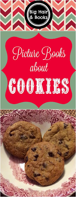Picture Books about Cookies #picturebooks #cookies #booklist