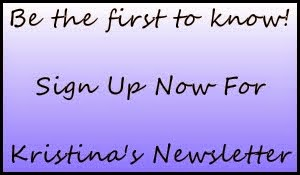 Sign Up For Kristina's Newsletter