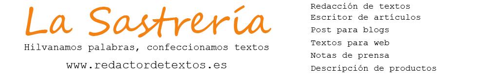 La Sastrería. Servicio profesional de redacción, corrección y traducción.