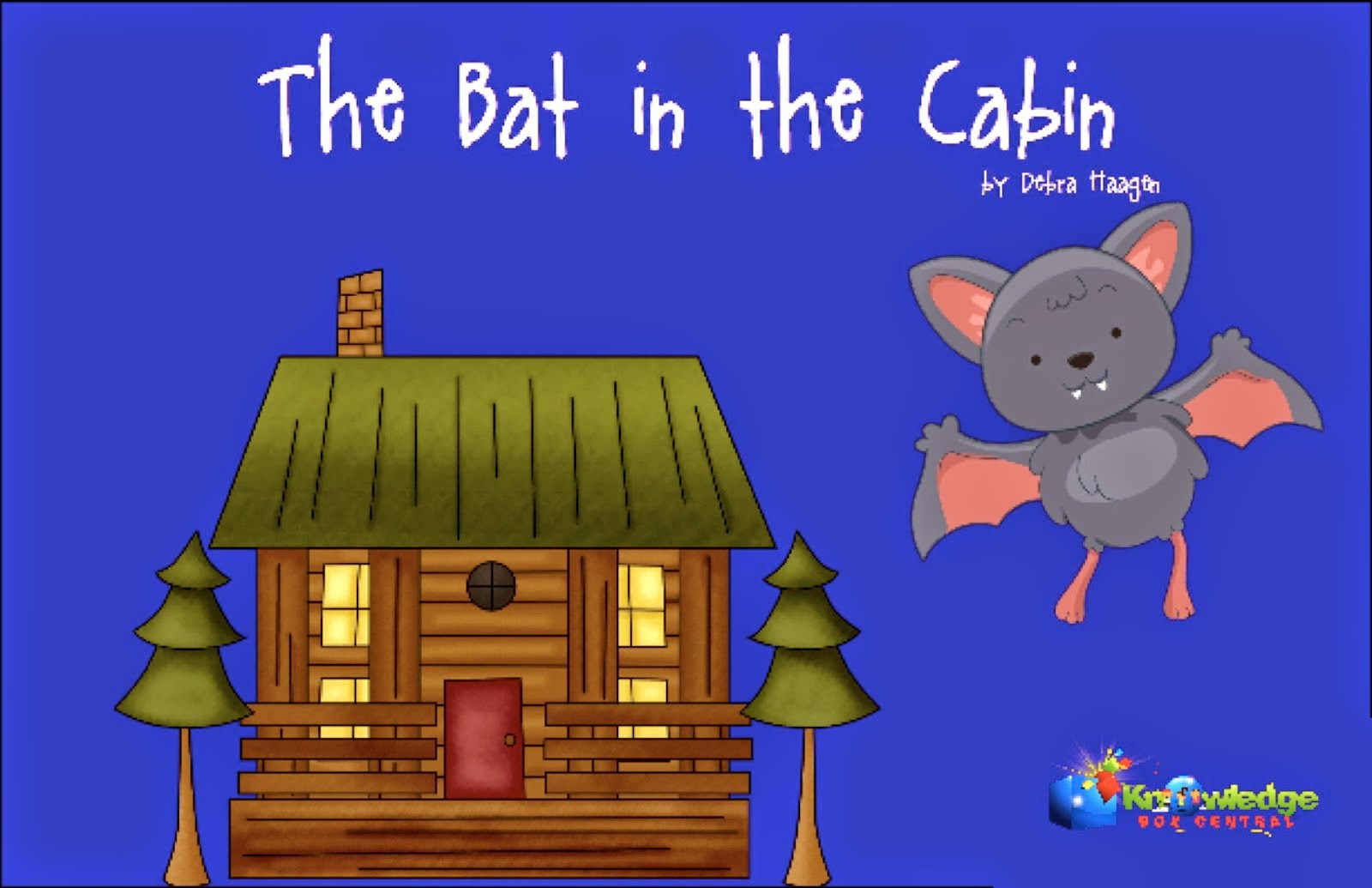The Bat in the Cabin