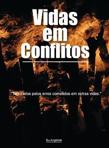 VIDAS EM CONFLITOS, adquira na Livraria Cultura
