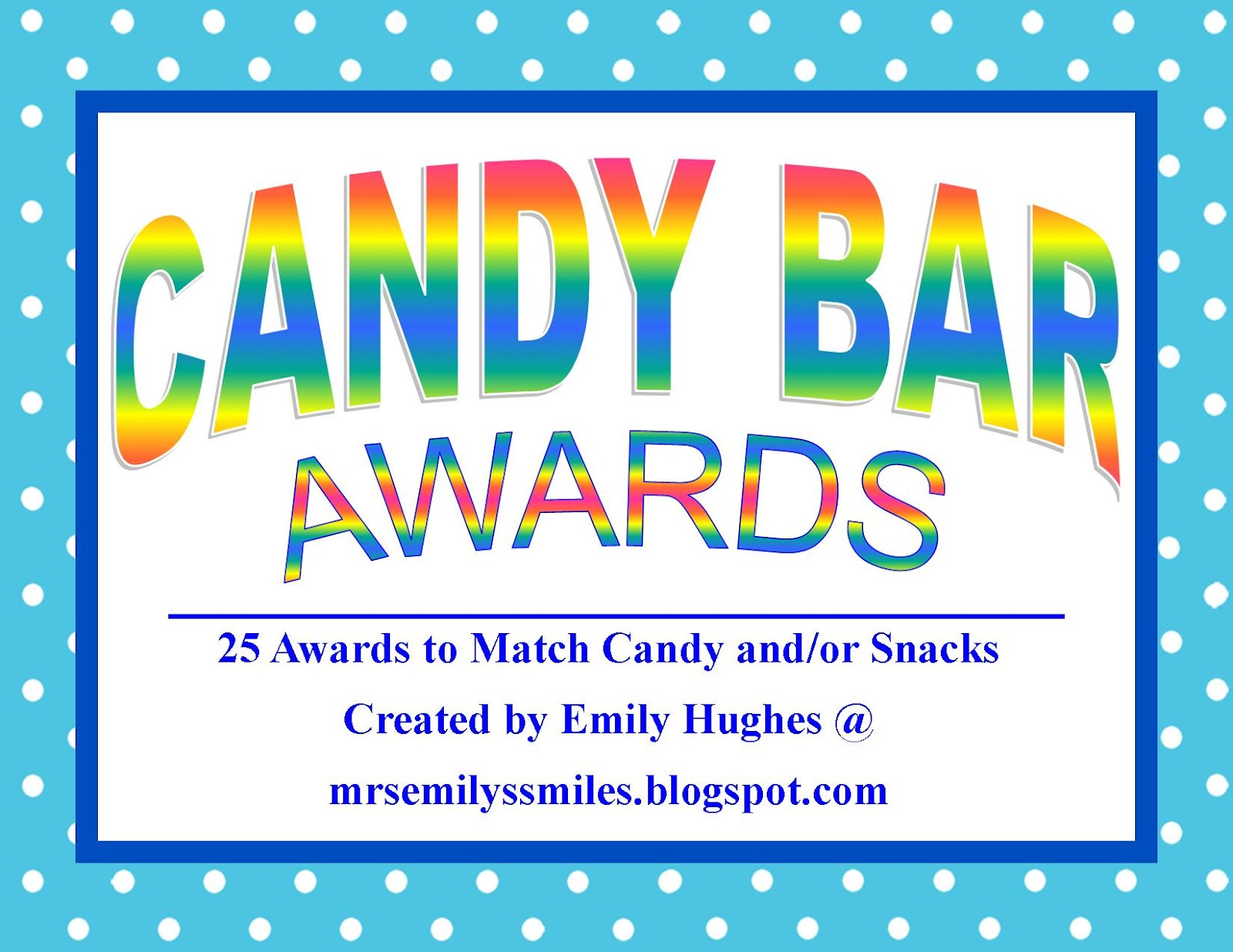 25 Awards for students based on names of different candies or snacks ...