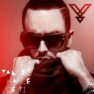 Yandel - Hablé de Ti