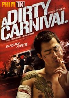 Giang Hồ Gác Kiếm Vietsub - A Dirty Carnival(2013) Vietsub