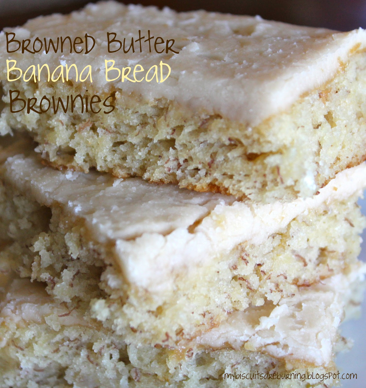 My Biscuits are Burning: Browned Butter Banana Bread Brownies