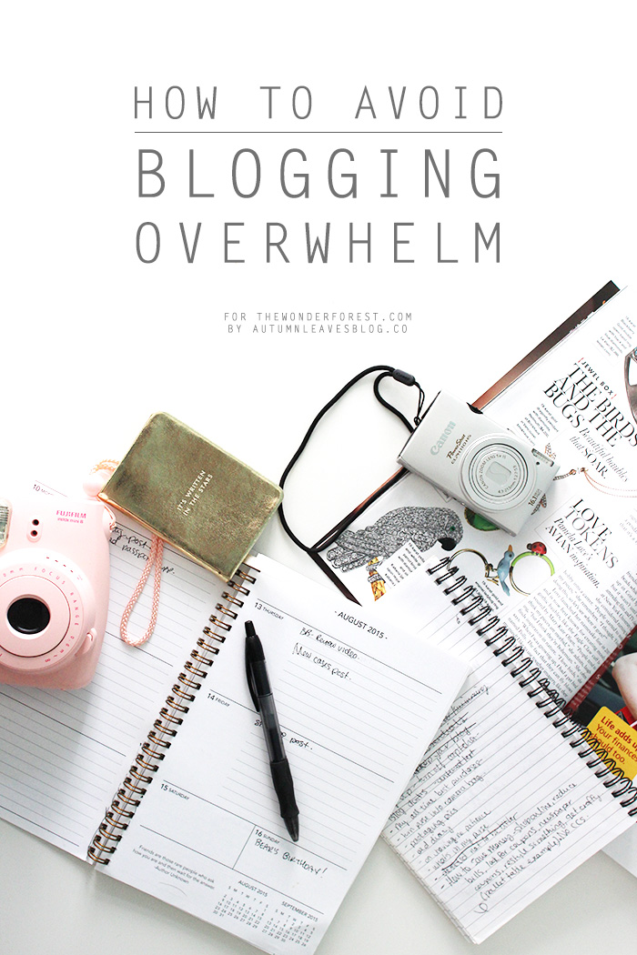 How to Avoid Blogger Overwhelm from Wonder Forest [Weekly Round-Up at High-Heeled Love]