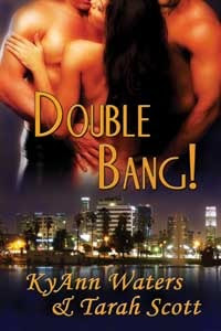 Review: Double Bang by KyAnn Waters and Tarah Scott