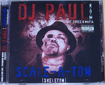 DJ_Paul_(Of_Three_6_Mafia)-Scale-A-Ton_(Skeleton)-2009-RAGEMP3