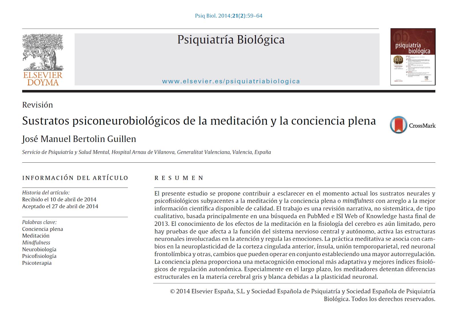 http://zl.elsevier.es/es/revista/psiquiatria-biologica-46/articulo/sustratos-psiconeurobiologicos-meditacion-conciencia-plena-90338095