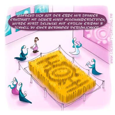 LACHHAFT Cartoon Herr Selowski als verkannter Künstler Kornkreise Aliens Epsilon Eridani B Exosolarer Planet Erde berühmt Ausstellung Kunst Kunstwerke Exponate Cartoons Witze witzig witzige lustige Bildwitze Bilderwitze Comic Zeichnungen lustig Karikatur Karikaturen Illustrationen Michael Mantel Spaß Humor