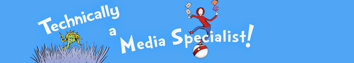 Technically A Media Specialist