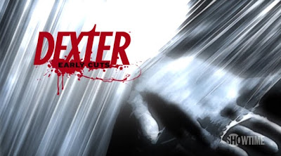 Dexter.Early.Cuts.S01-02.Complete.WEBRip.720p.x264-WASHiPATO