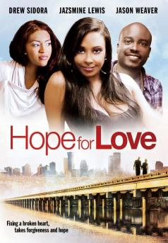 Download - Hope for Love (2013)