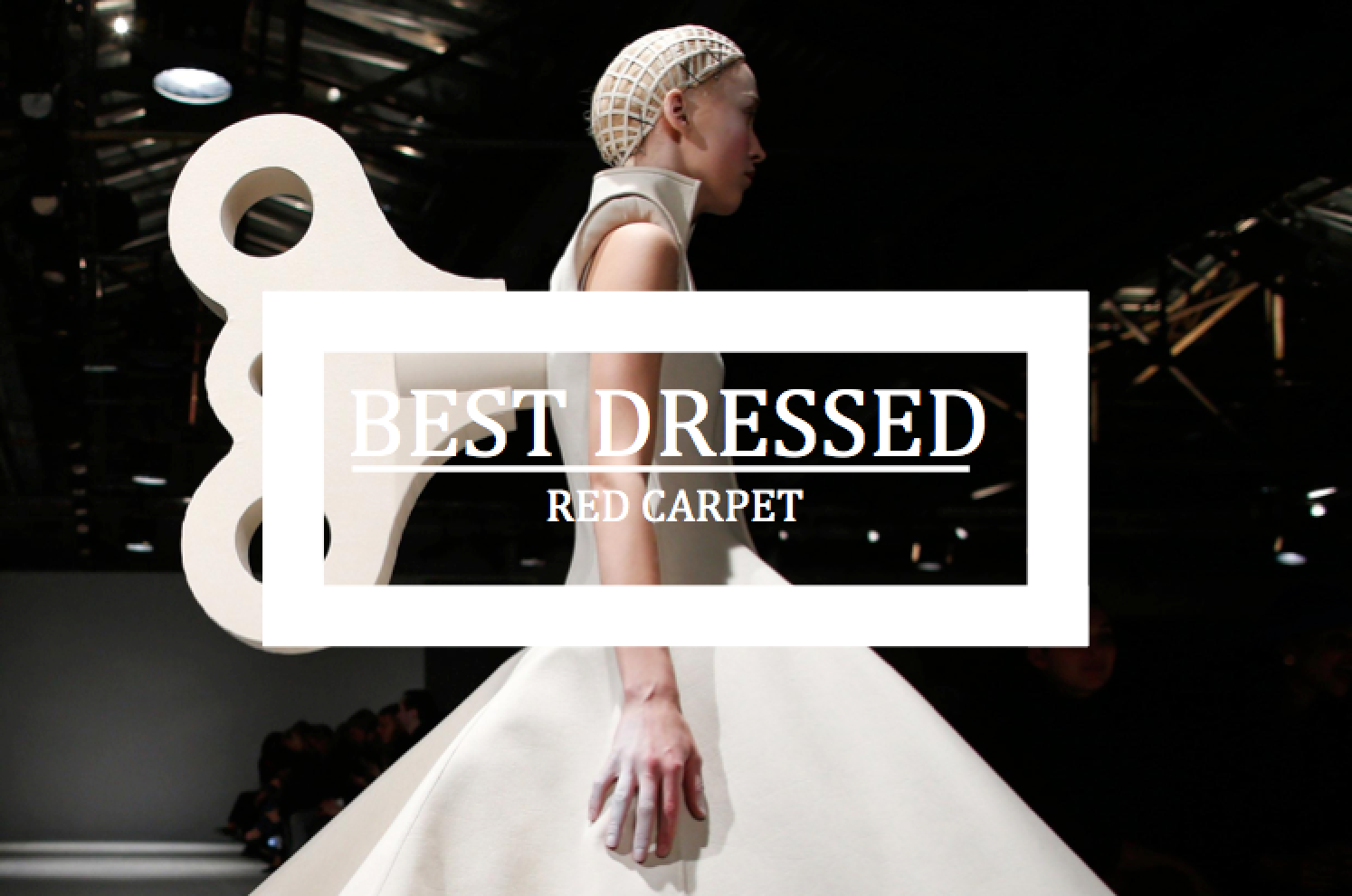 Best Dressed 2014: Red Carpet