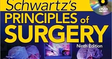 Schwartzs Principles of Surgery, Ninth Edition