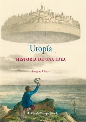 Temps de met fora gregory claeys utop a historia de una - Utopia madrid ...