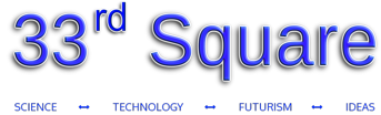 33rd square science | technology | futurism | ideas