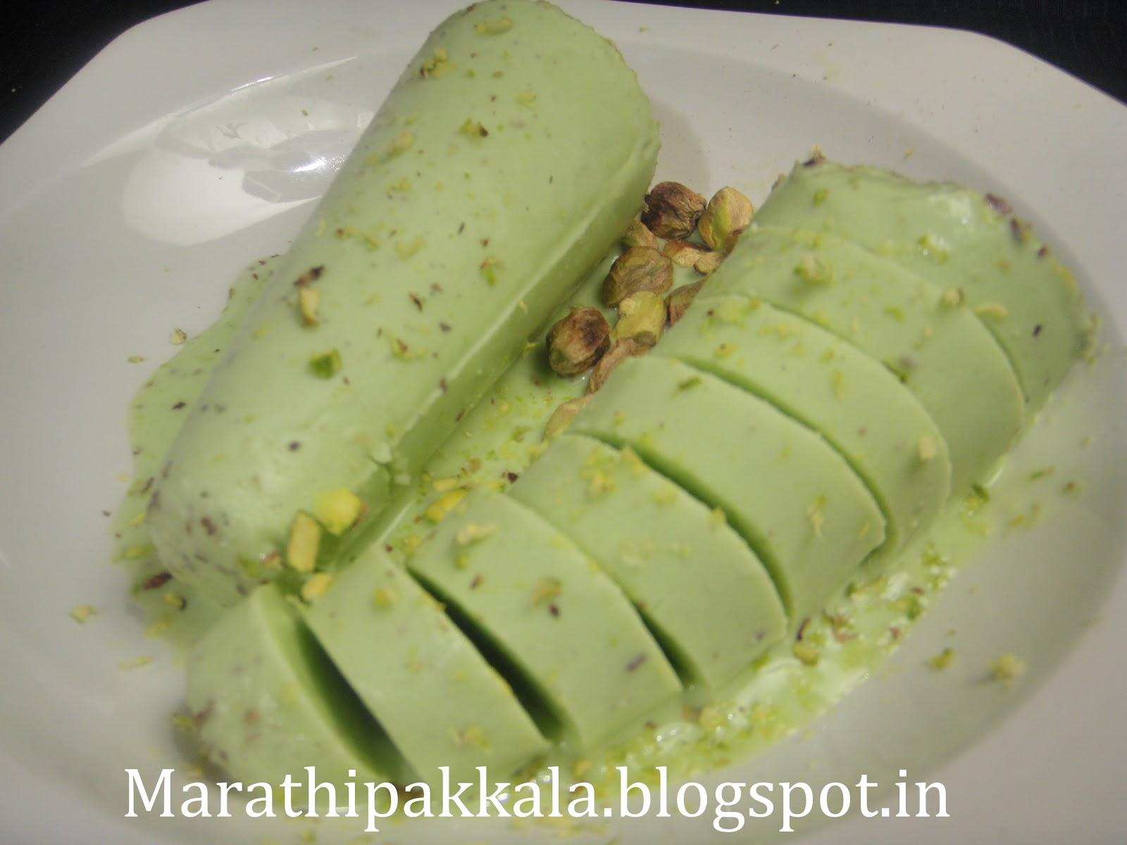 Marathi Pakkala: PISTA KULFI