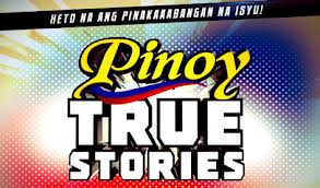 Pinoy True Stories May 8, 2013