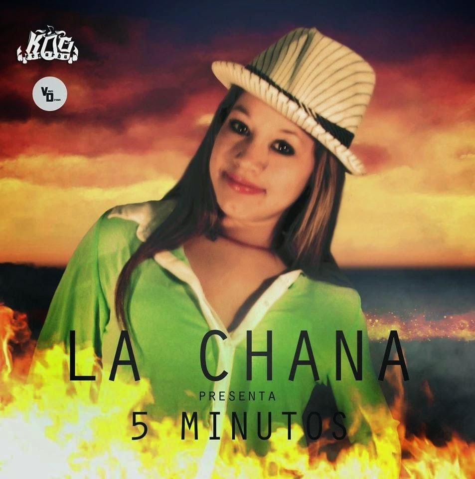 La Chana - 5 Minutos - (Septiembre 2014)