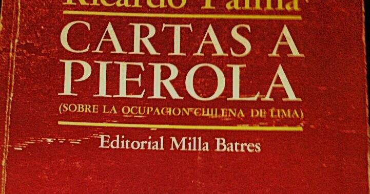 LA HEROICA CIUDAD DE SAN PEDRO DE TACNA: CARTAS A PIÉROLA
